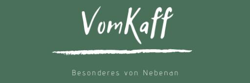 VomKaff – Besonderes von Nebenan